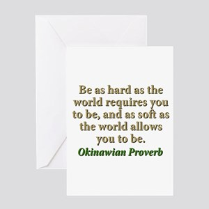 Be As Hard As The World Requires - Okinawian Greet