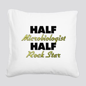 Half Microbiologist Half Rock Star Square Canvas P
