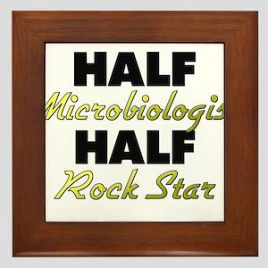 Half Microbiologist Half Rock Star Framed Tile