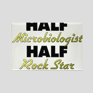 Half Microbiologist Half Rock Star Magnets