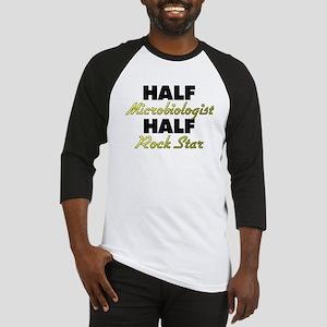 Half Microbiologist Half Rock Star Baseball Jersey