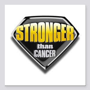 """Stronger than cancer Square Car Magnet 3"""" x 3"""