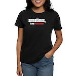 """""""Sometimes, I run commando"""" Women's Dark T-Shirt"""