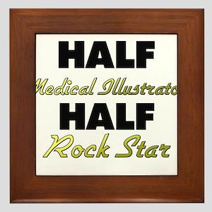 Half Medical Illustrator Half Rock Star Framed Til