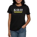 """""""16:59:59"""" Women's Dark T-Shirt"""