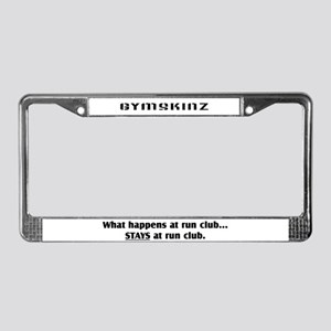 """""""What happens at run club"""" License Plate Frame"""