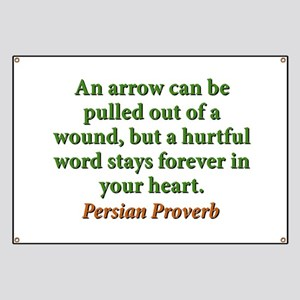 An Arrow Can Be Pulled Out - Persian Banner