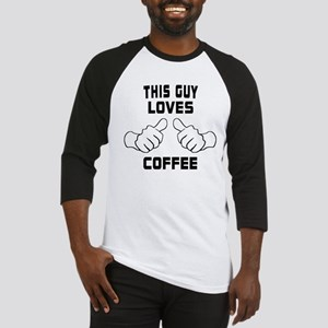 This Guy Loves Coffee Baseball Jersey