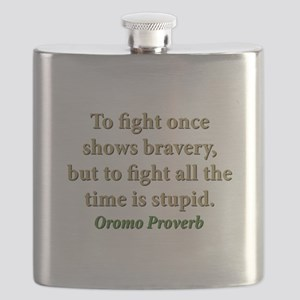 To Fight Once Shows Bravery Flask