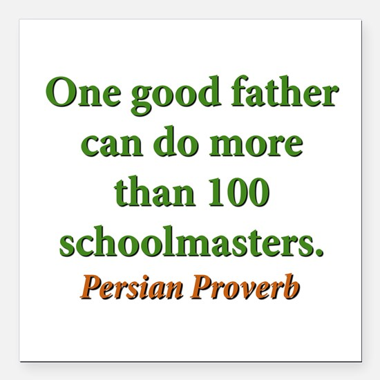 """One Good Father Square Car Magnet 3"""" x 3"""""""