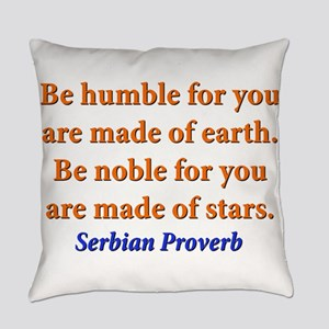 Be Humble - Serbian Everyday Pillow