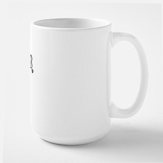 Whatever Large Mug