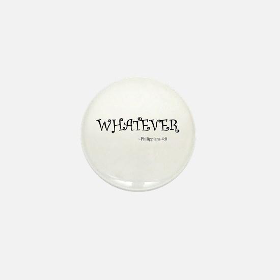 Whatever Mini Button