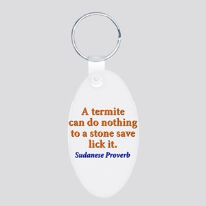 A Termite Can Do Nothing - Sudanese Aluminum Oval