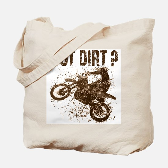 Motorcycle, dirt bike. Got Dirt? MX  Tote Bag