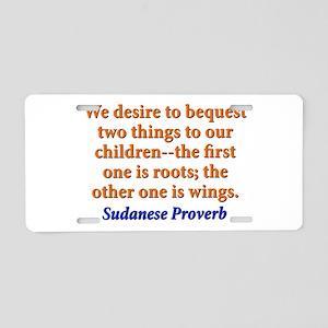 We Desire To Bequest - Sudanese Aluminum License P