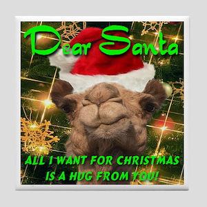 Dear Santa Hump Day Camel A Hug From You Tile Coas