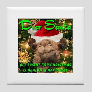 Dear Santa Hump Day Camel Health & Happiness Tile