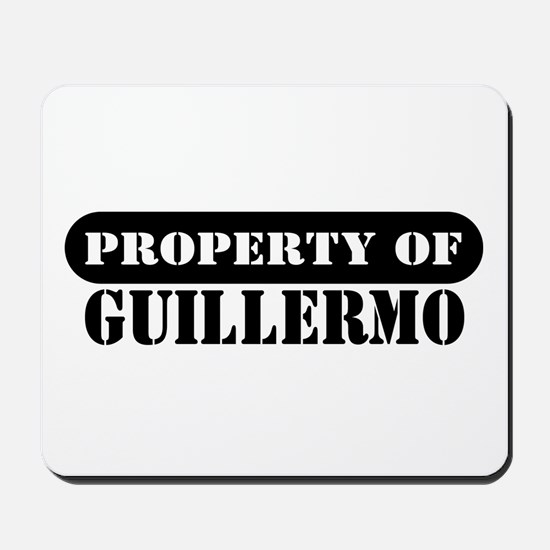 Property of Guillermo Mousepad