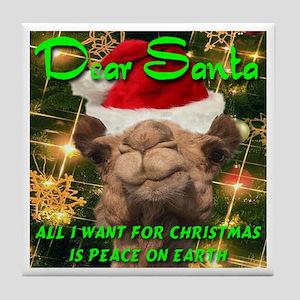 Dear Santa Hump Day Camel Peace on Earth Tile Coas