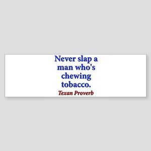 Never Slap A Man - Texan Sticker (Bumper)