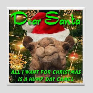 Dear Santa Hump Day Camel Tile Coaster