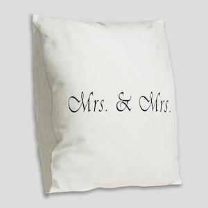 Mrs. & Mrs. - Lesbian Marriage Burlap Throw Pi