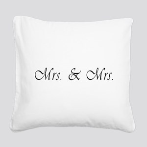 Mrs. & Mrs. - Lesbian Marriage Square Canvas Pillo