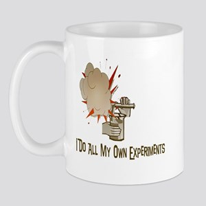 I DO ALL MY OWN EXPERIMENTS Mug
