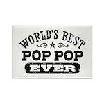 World's Best Pop Pop Ever Rectangle Magnet