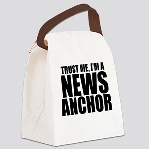 Trust Me, I'm A News Anchor Canvas Lunch Bag