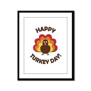 Happy Turkey Day! Framed Panel Print