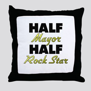 Half Mayor Half Rock Star Throw Pillow