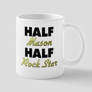 Half Mason Half Rock Star Mugs