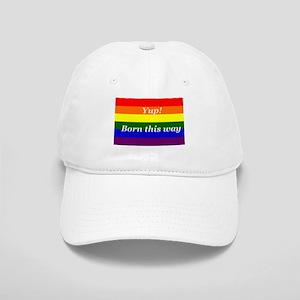 Gay Rainbow flag Yup Born This Way Cap