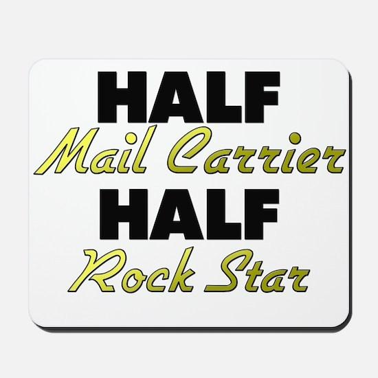 Half Mail Carrier Half Rock Star Mousepad