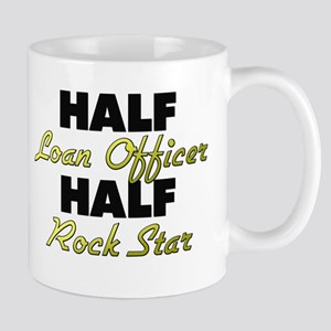 Half Loan Officer Half Rock Star Mugs