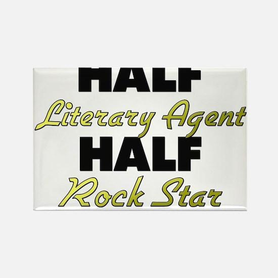 Half Literary Agent Half Rock Star Magnets