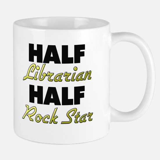 Half Librarian Half Rock Star Mugs