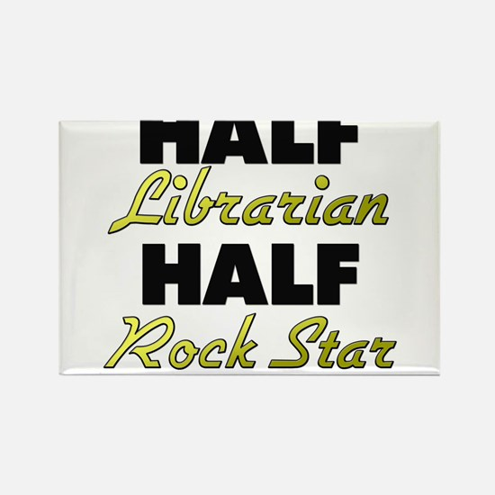 Half Librarian Half Rock Star Magnets