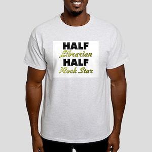 Half Librarian Half Rock Star T-Shirt