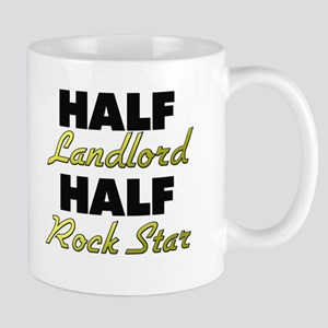 Half Landlord Half Rock Star Mugs