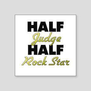 Half Judge Half Rock Star Sticker