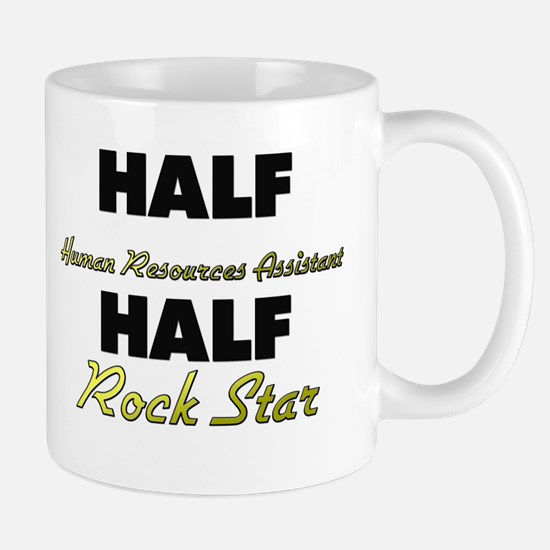 Half Human Resources Assistant Half Rock Star Mugs
