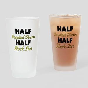 Half Hospital Doctor Half Rock Star Drinking Glass