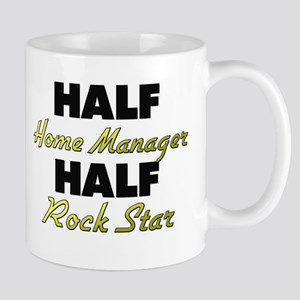 Half Home Manager Half Rock Star Mugs