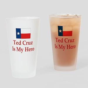 Ted Cruz is my hero Drinking Glass