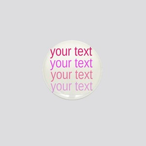 shades of pink text Mini Button