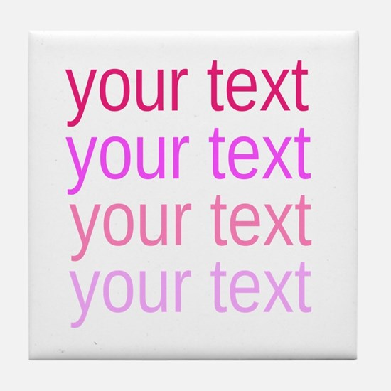 shades of pink text Tile Coaster