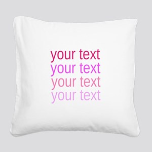 shades of pink text Square Canvas Pillow
